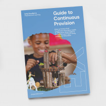 Early Excellence Guide to Continuous Provision