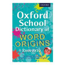 Oxford School Dictionary of Word Origins pk6