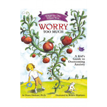 What To Do When You Worry Too Much Book